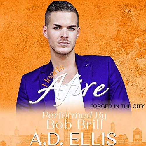 Hearts Afire Audiobook By A.D. Ellis cover art