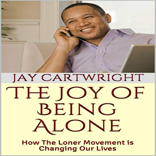 The Joy of Being Alone cover art