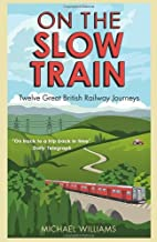Best on the slow train Reviews