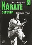 Kárate superior 6 : katas Bassai y Kanku