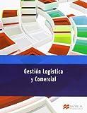 GESTION LOGISTICA Y COMERCIAL (Administración y Finanzas)