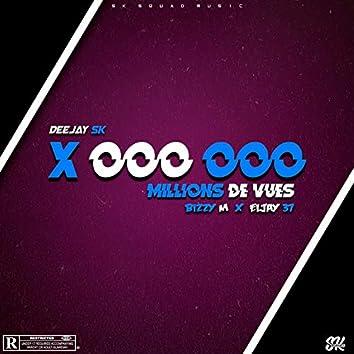 Millions de vues (feat. Bizzy M, Eljay 37)