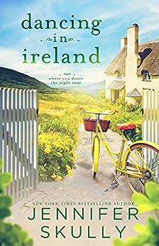 Dancing in Ireland: Once Again, Book 3 by [Jennifer Skully, Jasmine Haynes]