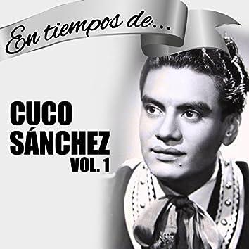 En Tiempos de Cuco Sanchez (Vol. 1)