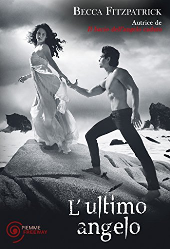 L'ultimo angelo (Il bacio dell'angelo caduto Vol. 4) (Italian Edition)