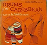 Drums of the Caribbean, a Study in High Fidelity Sound (1954)
