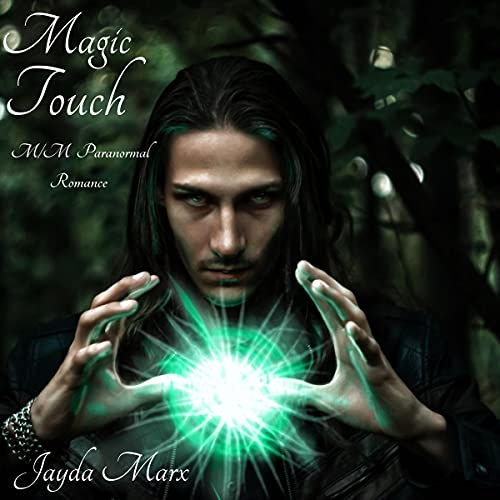 Magic Touch Audiobook By Jayda Marx cover art