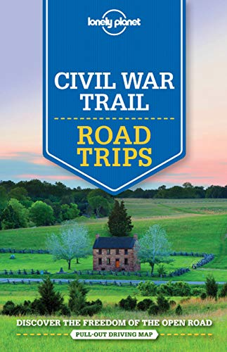 Lonely Planet Civil War Trail Road Trips 1