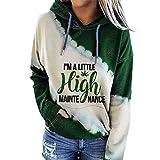 Saying Shirt for Women, I'm A Little High Maintenance Hoodie Thin Hooded Sweatshirt Top-Green-XL