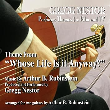 """Theme from """"Whose Life Is It Anyway?"""" (feat. Gregg Nestor)"""