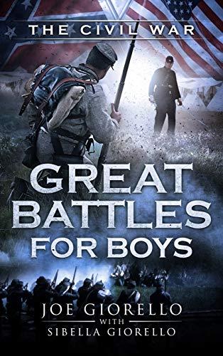 Great Battles for Boys: The Civil War