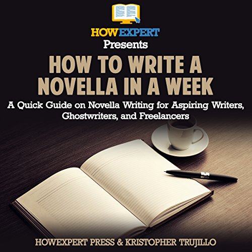 How to Write a Novella in a Week audiobook cover art