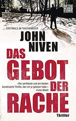 Buchseite und Rezensionen zu 'Das Gebot der Rache: Thriller' von John Niven