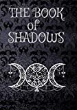 Book Of Shadows: Blank Dotted Journal | Empty Grimoire Notebook | 150 Pages, Large Format | Beautiful Decorated Interior | Triple Goddess Cover | Witch Wiccan Supplies and Tools Spellbook