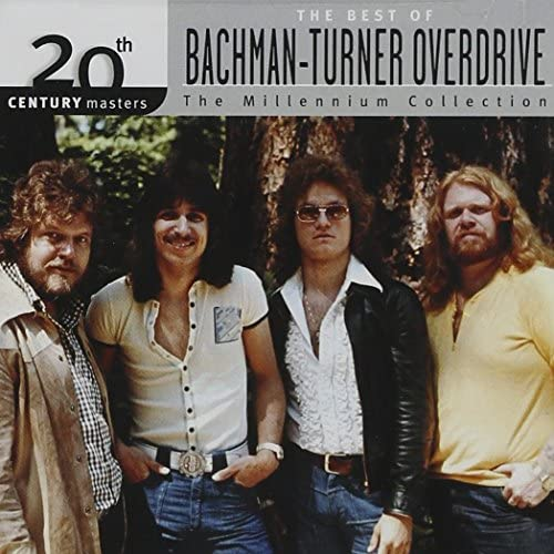 The Best of Bachman Turner Overdrive 20th Century Masters The Millennium Collection product image
