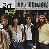 Songtexte von Bachman–Turner Overdrive - 20th Century Masters: The Millennium Collection: The Best of Bachman-Turner Overdrive