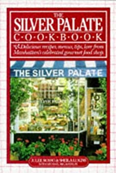 The Silver Palate Cook Book by Julee Rosso  1991-06-30