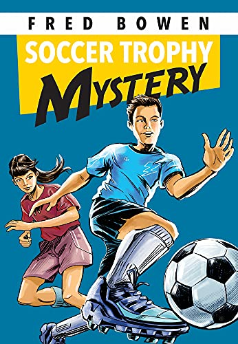Soccer Trophy Mystery (Fred Bowen Sports Story Series, 24)