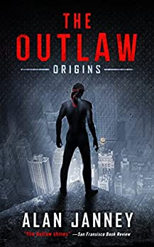 The Outlaw: Origins by [A.L. Janney]