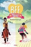 Secrets et mensonges (BFF t. 7) (French Edition)