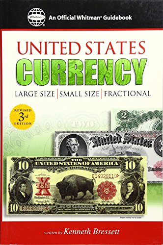 Download Guide Book of United States Currency (Official Whitman Guidebook Series) 0307480038