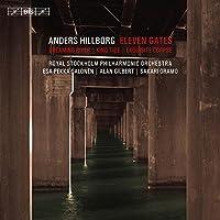 アンデシュ・ヒルボリ:「11の門」 他 (Anders Hillborg - Eleven Gates) [Hybrid SACD]
