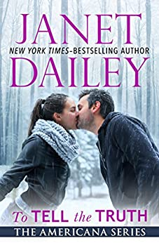 To Tell the Truth: Oregon (The Americana Series Book 37) by [Janet Dailey]