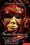 Venetian Vampires 1-3 Gesamtausgabe Trilogie 1553 Seiten: Kinder der Dunkelheit/Die Raben Kastiliens/Geschenk der Nacht