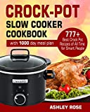 Crock-Pot Slow Cooker Cookbook: 777 Best Crock Pot Recipes of All Time for Smart People (with 1000-Day meal plan)