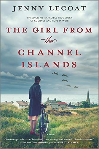 The Girl from the Channel Islands: A WWII Novel