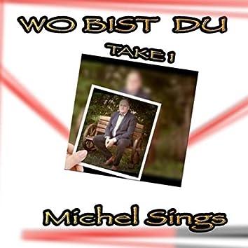 Wo Bist Du (Take1)