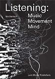 Listening: Music - Movement - Mind