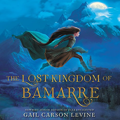 The Lost Kingdom of Bamarre audiobook cover art