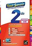 Tout savoir 2de Nouveau programme du Lycée - Tout en un - Pour réviser dans toutes les matières