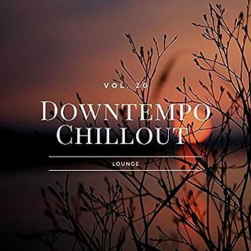 Downtempo Chillout Lounge, Vol.20