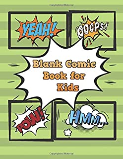 Blank Comic Book for Kids: An Activity Book to Create, Write, and Draw Your Own Comics