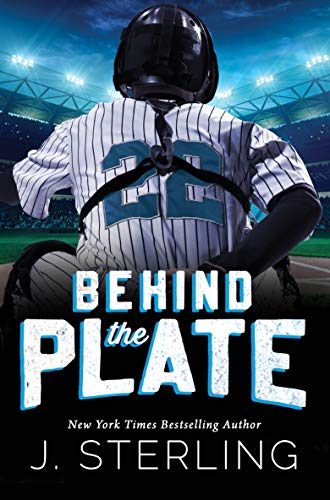 Behind the Plate: A New Adult Sports Romance (The Boys of Baseball Book 2) (English Edition)