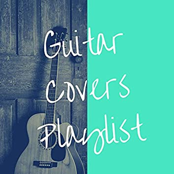 Guitar Covers Playlist