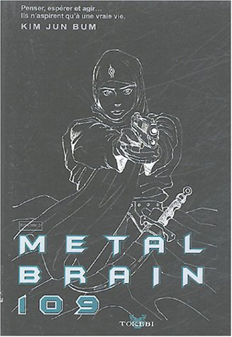 Metal Brain, tome 3
