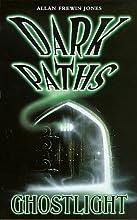 Ghostlight (Dark Paths #8)