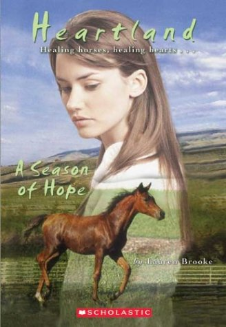 A Season of Hope (Heartland, 17)の詳細を見る