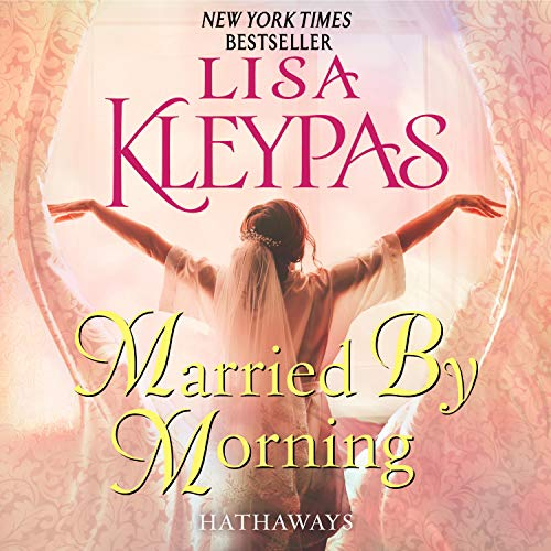 Married by Morning Audiobook By Lisa Kleypas cover art
