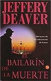 El Bailarin de la Muerte (The Coffin Dancer) (Punto De Lectura) (Spanish Edition)