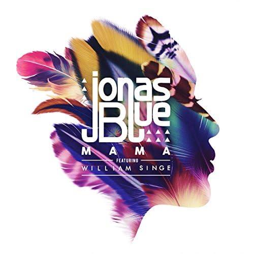 Jonas Blue feat. William Singe