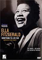 Ella Fitzgerald: Something to Live for [DVD]