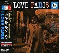 I Love Paris by Michel Legrand (2007-02-21)