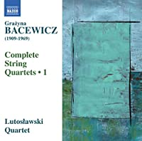 Bacewicz: Complete String Quar