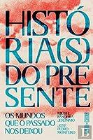 História(s) do Presente (Portuguese Edition)