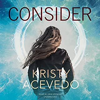 Consider     Holo, Book 1              By:                                                                                                                                 Kristy Acevedo                               Narrated by:                                                                                                                                 Erin Spencer                      Length: 8 hrs and 44 mins     64 ratings     Overall 4.3