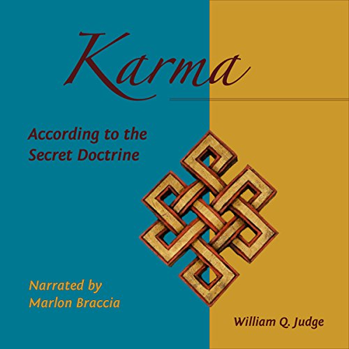 Karma According to the Secret Doctrine: Articles by William Q. Judge cover art
